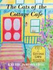 The Cats of the Cottage Cafe Cover Image
