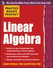 Practice Makes Perfect Linear Algebra: With 500 Exercises Cover Image