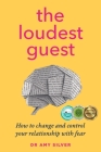 The Loudest Guest: How to change and control your relationship with fear Cover Image