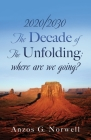 2020/2030: The Decade of The Unfolding: where are we going? Cover Image