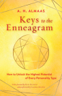Keys to the Enneagram: How to Unlock the Highest Potential of Every Personality Type Cover Image