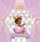 It's a Princess! Baby Shower Guest Book: Cute little african american princess royal black girl gold crown ribbon with letters white purple pillow the Cover Image