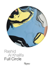 Rashid Al Khalifa: Full Circle Cover Image