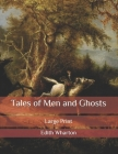 Tales of Men and Ghosts: Large Print Cover Image