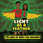 Light as a Feather: The 42 Laws of Maat for Children Cover Image