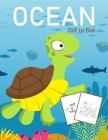 Ocean Dot to Dot: 1-25 Dot to Dot Books for Children Age 3-5 Cover Image