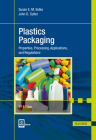Plastics Packaging 3e: Properties, Processing, Applications, and Regulations Cover Image