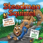 Steadman Squirrel Cover Image