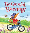 Storytime: Be Careful, Barney! Cover Image