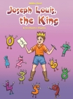 Joseph Louis, the King Cover Image