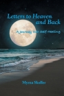 Letters to Heaven and Back: A Journey Into Self-Healing Cover Image