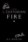 I, Custodian: Fire Cover Image