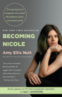 Becoming Nicole: The inspiring story of transgender actor-activist Nicole Maines and her extraordinary family Cover Image