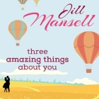 Three Amazing Things about You Lib/E Cover Image