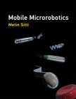 Mobile Microrobotics (Intelligent Robotics and Autonomous Agents) Cover Image