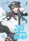 Kuma Kuma Kuma Bear (Light Novel) Vol. 1 Cover Image