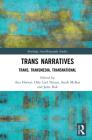 Trans Narratives: Trans, Transmedia, Transnational Cover Image
