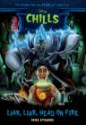 Liar, Liar, Head on Fire (Disney Chills: Book Five) Cover Image