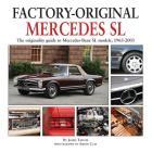 Mercedes SL: The originality guide to Mercedes-Benz SL models, 1963-2003 (Factory-Original) Cover Image