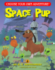 Space Pup (Choose Your Own Adventure: Dragonlarks) Cover Image