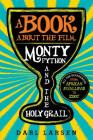 A Book about the Film Monty Python and the Holy Grail: All the References from African Swallows to Zoot Cover Image