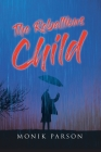 The Rebellious Child Cover Image
