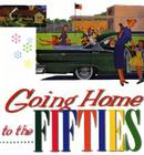 Going Home to the Fifties Cover Image