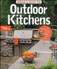 Ideas & How-To: Outdoor Kitchens (Better Homes and Gardens) (Better Homes and Gardens Home) Cover Image