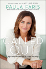 Called Out: Why I Traded Two Dream Jobs for a Life of True Calling Cover Image