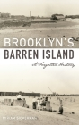 Brooklyn's Barren Island: A Forgotten History Cover Image