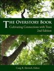 The Overstory Book: Cultivating Connections with Trees, 2nd Edition Cover Image