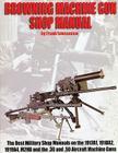 Browning Machinegun Shop Manual Cover Image