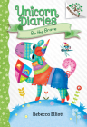 Bo the Brave: A Branches Book (Unicorn Diaries #3) (Library Edition) Cover Image
