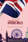 Frasario Para Aprender Inglés: Aprende Inglés de Forma Rápida y Sencilla con 1001 Frases y Diálogos Cover Image