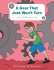 A Gear That Just Won't Turn: What Adhd Is Like for Me Cover Image