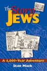 The Story of the Jews: A 4,000-Year Adventure--A Graphic History Book Cover Image