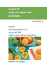 QUALITÀ AGROALIMENTARE GLOBALE Volume 4: Export dell'agroalimentare verso gli USA. FSMA e procedure operative. Cover Image