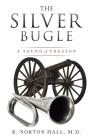 The Silver Bugle: A Sound of Treason Cover Image
