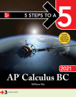 5 Steps to a 5: AP Calculus BC 2021 Cover Image