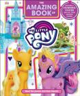 The Amazing Book of My Little Pony Cover Image