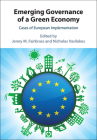 Emerging Governance of a Green Economy: Cases of European Implementation Cover Image