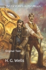 The First Men in the Moon: Original Text Cover Image