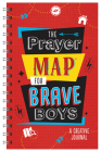 The Prayer Map®  for Brave Boys: A Creative Journal Cover Image