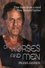 Of Horses and Men: True tales from a rural New Zealand farrier Cover Image