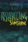 Resurrecting Sunshine Cover Image