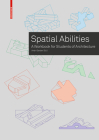 Training Spatial Abilities: A Workbook for Students of Architecture Cover Image