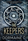 The Keepers: Premium Hardcover Edition Cover Image