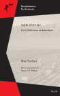 New Fields: Early Reflections on Anarchism (Revolutionary Pocketbooks) Cover Image