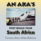 An Aka's (Alpha Kappa Alpha) Post Boule Tour: South Africa Cover Image