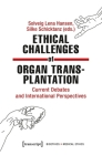 Ethical Challenges of Organ Transplantation: Current Debates and International Perspectives Cover Image